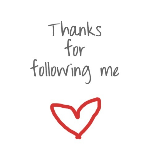 Thanks for following me